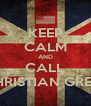KEEP CALM AND CALL CHRISTIAN GREY  - Personalised Poster A4 size