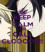 KEEP CALM AND CALL CLODOOH!! - Personalised Poster A4 size