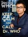 KEEP            CALM          AND                  CALL           Dr. WHO     - Personalised Poster A4 size