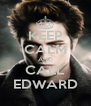 KEEP CALM AND CALL EDWARD - Personalised Poster A4 size