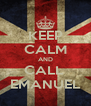 KEEP CALM AND CALL  EMANUEL - Personalised Poster A4 size