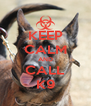 KEEP CALM AND CALL K9 - Personalised Poster A4 size