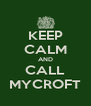 KEEP CALM AND CALL MYCROFT - Personalised Poster A4 size