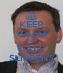KEEP CALM AND CALL SLIPPENS - Personalised Poster A4 size