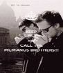 KEEP CALM AND CALL THE MCMANUS BROTHERS!!! - Personalised Poster A4 size