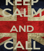 KEEP CALM AND CALL VITIN - Personalised Poster A4 size