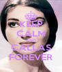 KEEP CALM AND CALLAS FOREVER - Personalised Poster A4 size