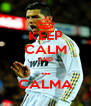 KEEP CALM AND ... CALMA - Personalised Poster A4 size