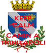 KEEP CALM AND CAMIN A TRINITAPOLI - Personalised Poster A4 size