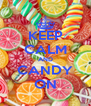 KEEP CALM AND CANDY ON - Personalised Poster A4 size