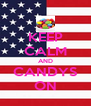 KEEP CALM AND CANDYS ON - Personalised Poster A4 size