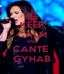 KEEP CALM AND CANTE  GYHAB - Personalised Poster A4 size