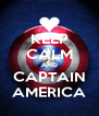 KEEP CALM AND CAPTAIN AMERICA - Personalised Poster A4 size
