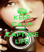 KEEP CALM AND CAPTURE LIFE - Personalised Poster A4 size