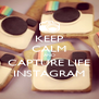 KEEP CALM AND CAPTURE LIFE INSTAGRAM - Personalised Poster A4 size