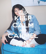 KEEP CALM AND CARMEL ON - Personalised Poster A4 size
