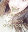 KEEP CALM  AND CAROL SANTOS GOSTOSA - Personalised Poster A4 size