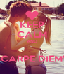 KEEP CALM AND  ''CARPE DIEM'' - Personalised Poster A4 size
