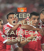 KEEP CALM AND CARREGA BENFICA - Personalised Poster A4 size