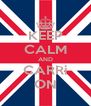 KEEP CALM AND CARRi ON - Personalised Poster A4 size