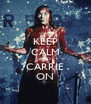 KEEP CALM AND CARRIE ON - Personalised Poster A4 size