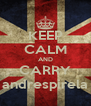 KEEP CALM AND CARRY andrespirela - Personalised Poster A4 size