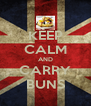 KEEP CALM AND CARRY BUNS - Personalised Poster A4 size