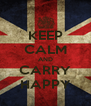 KEEP CALM AND CARRY HAPPY - Personalised Poster A4 size