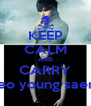 KEEP CALM AND CARRY Heo young saeng - Personalised Poster A4 size