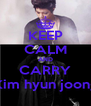 KEEP CALM AND CARRY Kim hyun joong - Personalised Poster A4 size