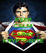KEEP CALM AND CARRY KRYPTONITE - Personalised Poster A4 size