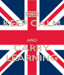 KEEP CALM  AND CARRY LEARNING - Personalised Poster A4 size