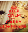 KEEP CALM AND CARRY Little Monster - Personalised Poster A4 size