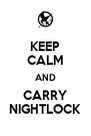 KEEP CALM AND CARRY NIGHTLOCK - Personalised Poster A4 size