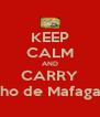 KEEP CALM AND CARRY Ninho de Mafagafos - Personalised Poster A4 size