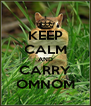 KEEP CALM AND CARRY OMNOM - Personalised Poster A4 size