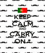 KEEP CALM AND CARRY ON * - Personalised Poster A4 size