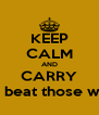 KEEP CALM AND CARRY on and beat those wildcats - Personalised Poster A4 size