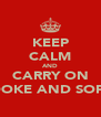 KEEP CALM AND CARRY ON BROOKE AND SOPHIE - Personalised Poster A4 size