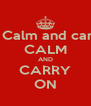 KEEP Calm and carry on CALM AND CARRY ON - Personalised Poster A4 size