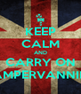 KEEP CALM AND CARRY ON CAMPERVANNING - Personalised Poster A4 size