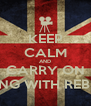 KEEP CALM AND CARRY ON DANCING WITH REBECCZ S - Personalised Poster A4 size
