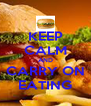 KEEP CALM AND CARRY ON EATING - Personalised Poster A4 size