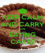 KEEP CALM AND CARRY ON EATING CAKES - Personalised Poster A4 size
