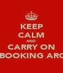 KEEP CALM AND CARRY ON FACEBOOKING AROUND - Personalised Poster A4 size