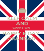 KEEP CALM AND CARRY ON  HAPPY B DAY  GRANDAD  - Personalised Poster A4 size