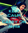 KEEP CALM AND CARRY ON Jaylla - Personalised Poster A4 size