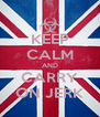 KEEP CALM AND CARRY ON JERK - Personalised Poster A4 size