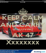 KEEP CALM AND CARRY ON LOVING AK 47 Xxxxxxxx - Personalised Poster A4 size