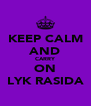 KEEP CALM AND CARRY ON LYK RASIDA - Personalised Poster A4 size